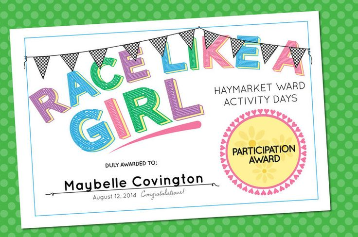 """Race Like a Girl"" Participation Award Certificates for Girl Scouts (Powder Puff Derby?) or Activity Days."