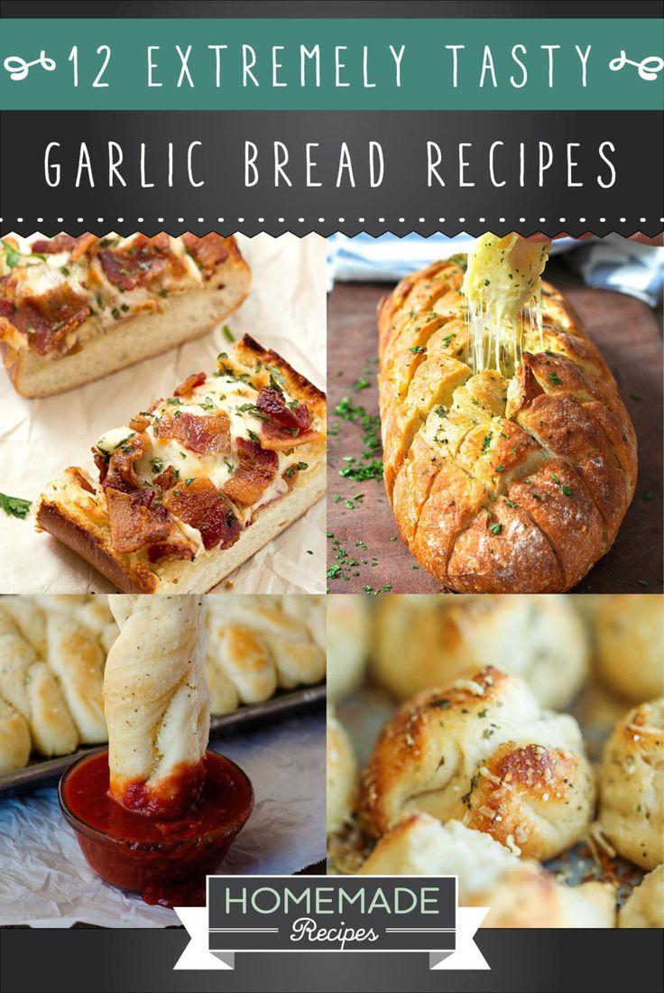 12 Extremely Tasty Garlic Bread Recipes by Homemade Recipes at http://homemaderecipes.com/garlic-bread-recipes/