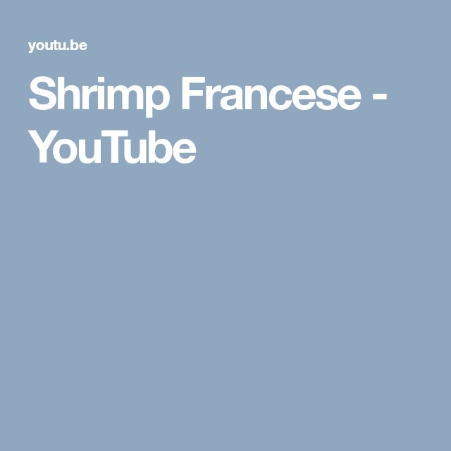 Shrimp Francese - YouTube