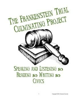 Wrap up a study of Mary Shelley's Frankenstein with this student-directed mock trial that integrates close reading, writing, speaking and civics. $