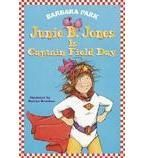 Cover image for Junie B. Jones Is Captain Field Day