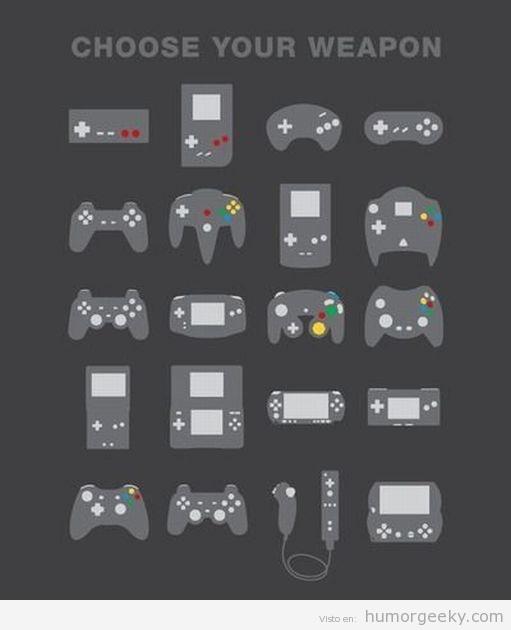 Choose ur weapon