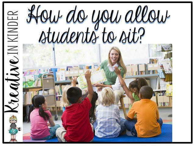 Kindergarten Classroom Management: How Do You Allow Your Students To Sit On The Carpet?