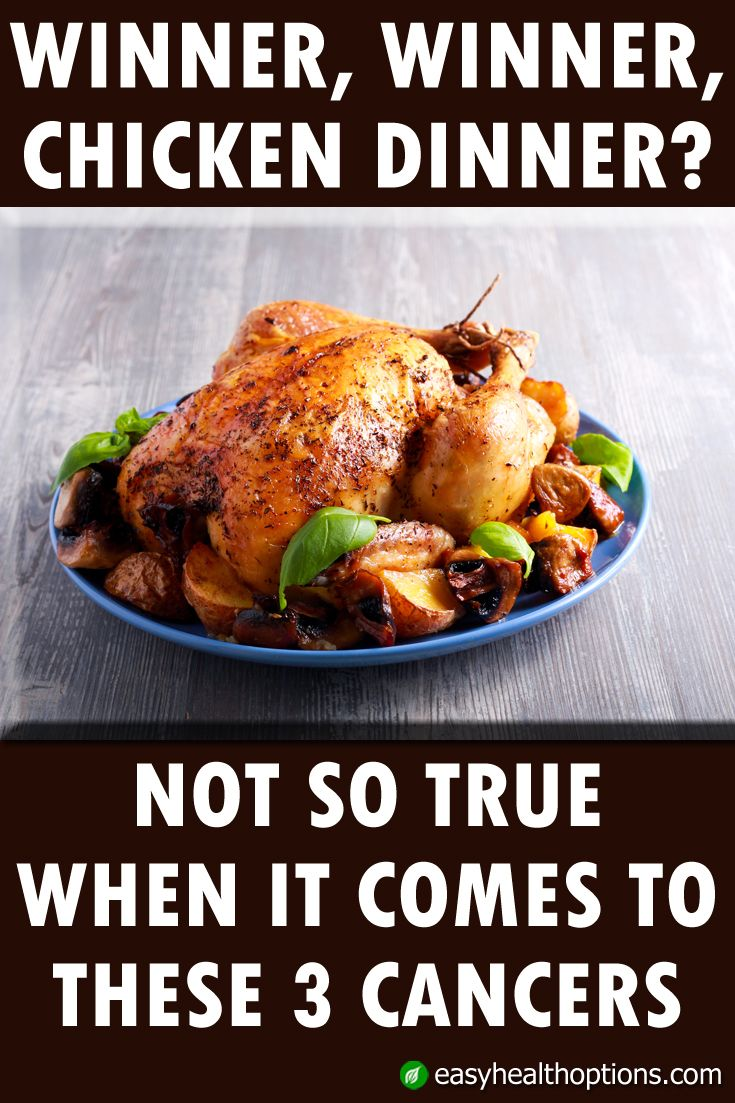 Winner Winner Chicken Dinner Not So True When It Comes To These 3 Cancers Chicken Dinner Meat Eaters Red Meat Recipes