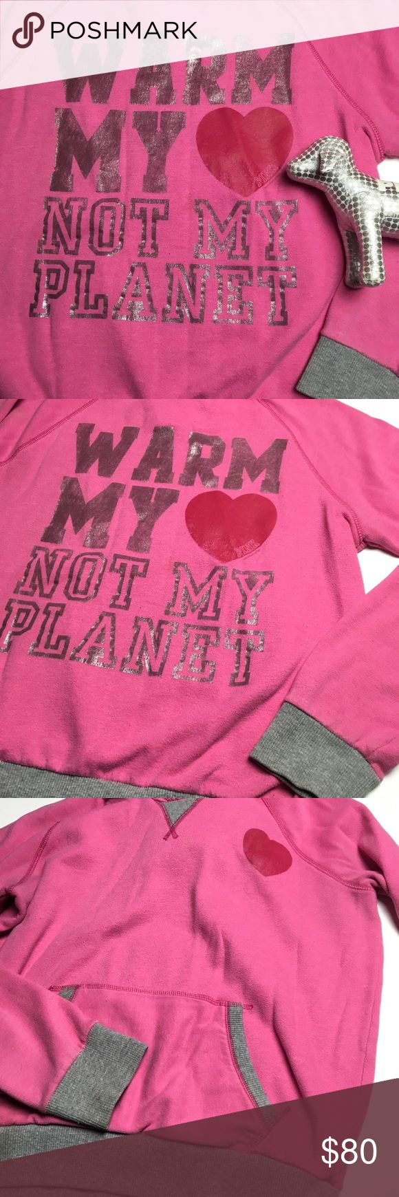 """Climate Change Is Real 💕🌎💕 VS PINK hoodie with gray trimmed kangaroo pocket, sleeves, hem, and neck. It's been worn and washed a few times. Stretchy, soft fabric. Show off your love of science and support our planet in style! Going to one of the upcoming Climate or Science Marches? This would be a great hoodie to wear in support! Graphic says, """"Warm My Heart 💗 Not My Planet"""" There are minor stains at the sleeves, hem and near the heart on the chest. (See last 2 photos for details) Please…"""