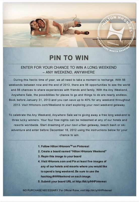 #HHWeekend #Sweepstakes: Dreaming of your next urban getaway, beach bash or ski adventure?  Enter our sweepstakes before December 18, 2012 for your chance to win a free long weekend! See complete rules at http://hilton.promo.eprize.com/pinterest