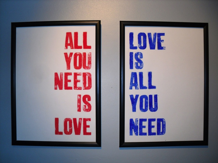 Love is all you need....All you need: The Beatles, Delight Decor, Diy Crafts Handmade, All You Need Is Love Tattoo, Matching Tattoo, Durnal Design, Quotes Design, Beatles Lyrics Tattoo, Crafty Ideas
