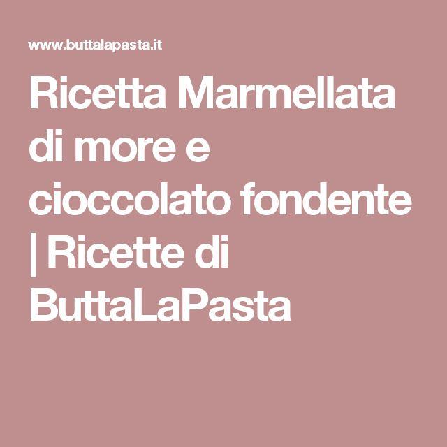 Ricetta Marmellata di more e cioccolato fondente   Ricette di ButtaLaPasta
