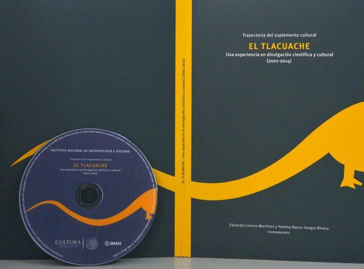 13 años de la existencia del suplemento cultural El Tlacuache fueron compilados