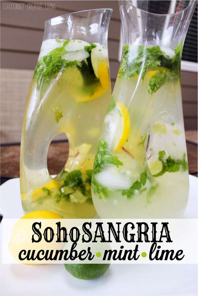 Cucumber Mint Lime White Wine Sangria - SohoSonnet Creative Living. Could even sub the bottle of wine for vodka.