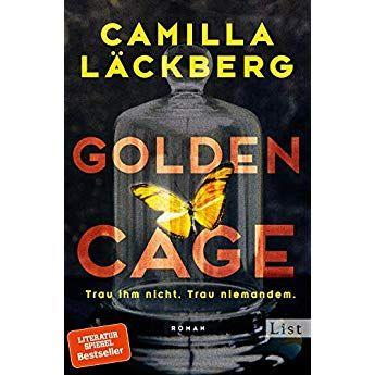 Golden Cage Trau Ihm Nicht Trau Niemandem Roman Traue Niemandem Romane Geschichtsbuch