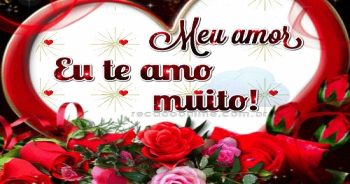 Meu amor Eu te amo muito!