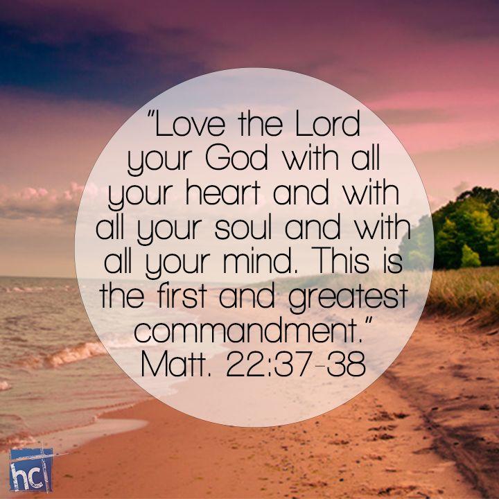 Bible verse ~ Matthew 22:37-38