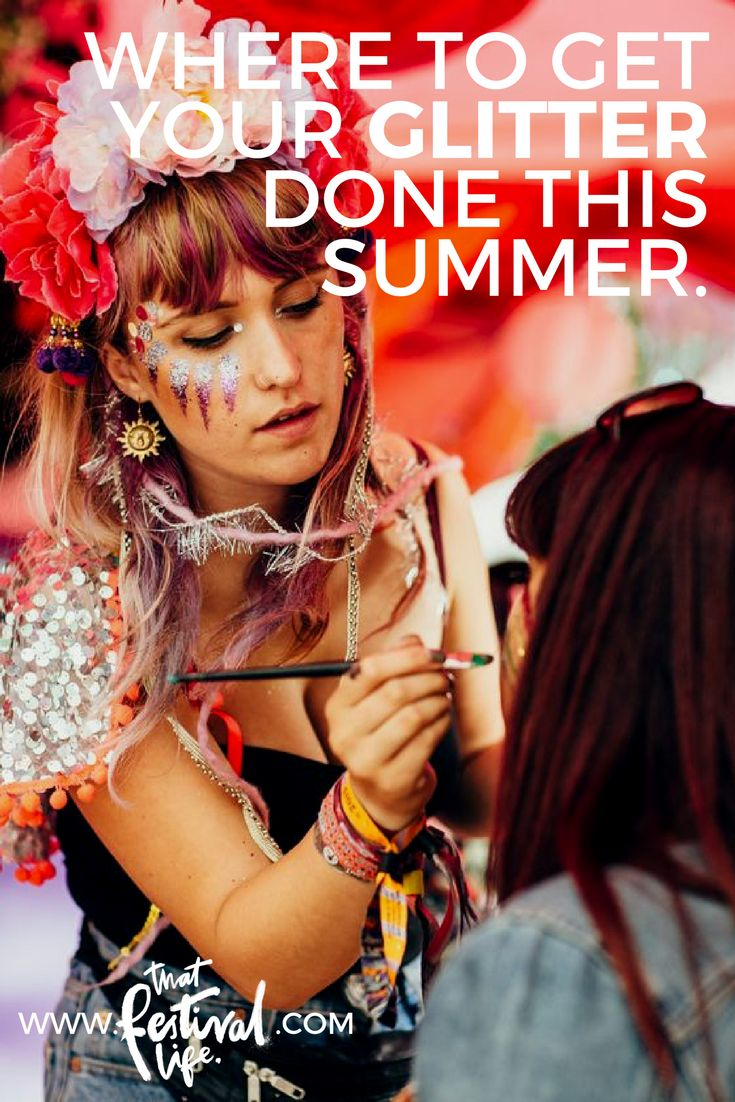 Who to get your festival glitter done by this summer... 6 of the best face painting crews you NEED to find next time you're at a festival!