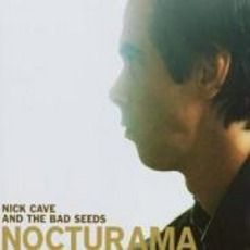 Nick Cave & The Bad Seeds - Nocturama (2003); Download for $1.28!