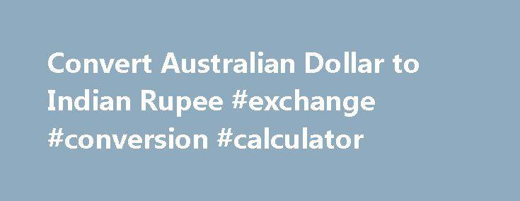 Convert Australian Dollar to Indian Rupee #exchange #conversion #calculator http://currency.remmont.com/convert-australian-dollar-to-indian-rupee-exchange-conversion-calculator/  #australian currency # Convert Australian Dollar to Indian Rupee | AUD to INR Convert Australian Dollar to Indian Rupee | AUD to INR AUD – Australian Dollar AED – United Arab Emirates Dirham ARS – Argentine Peso AUD – Australian Dollar AWG – Aruban Florin BAM – Bosnia and Herzegovina convertible mark BBD – Barbadian…