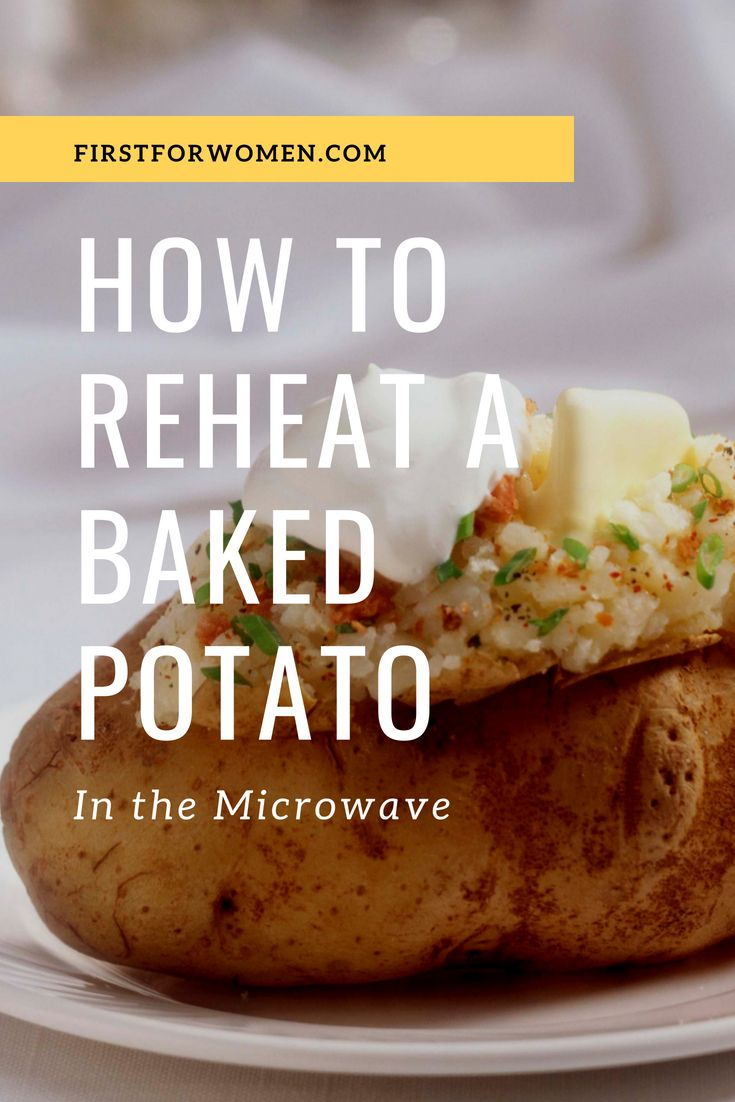 How To Reheat A Baked Potato That S Sure To Please Everyone