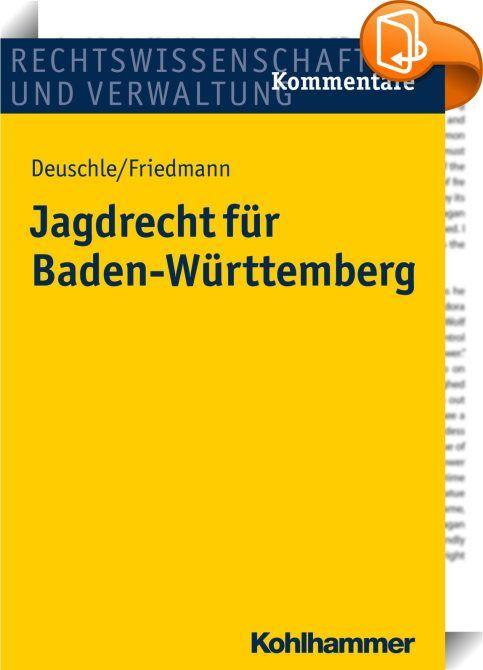 Jagdrecht für Baden-Württemberg    ::  Mit der Neufassung seiner Jagdgesetzgebung im Jagd- und Wildtiermanagementgesetz hat das Land Baden-Württemberg einen neuen Weg beschritten. Das JWMG regelt einmal, wie bislang das LJagdG, die Jagd und die Hege als privates Eigentumsrecht. Daneben erhebt es aber nun das im öffentlichen Interesse stehende Wildtiermanagement zu einem weiteren Leitprinzip der Jagdgesetzgebung. Daraus ergeben sich neue, spannende Fragen des Zusammenspiels von Jagd und...