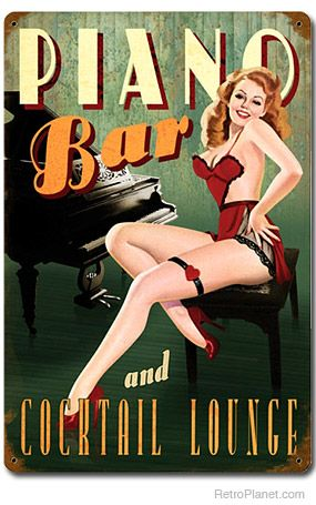 Piano Bar Cocktail Lounge Pin-Up Sign