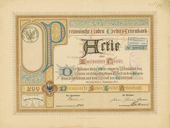 HWPH AG - Historische Wertpapiere - Preussische Boden Credit Actienbank / Berlin, 01.01.1873, Gründeraktie über 200 Thaler