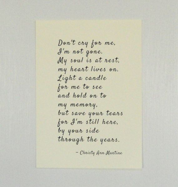 Sympathy Gift Dont Cry For Me Poem Print Poetry Prints
