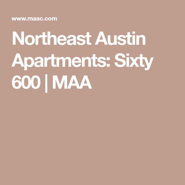 Northeast Austin Apartments: Sixty 600 | MAA