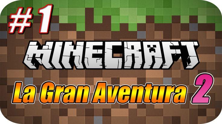 Minecraft - La Gran Aventura 2 - Capitulo 1 - El Inicio de una Nueva Ave...