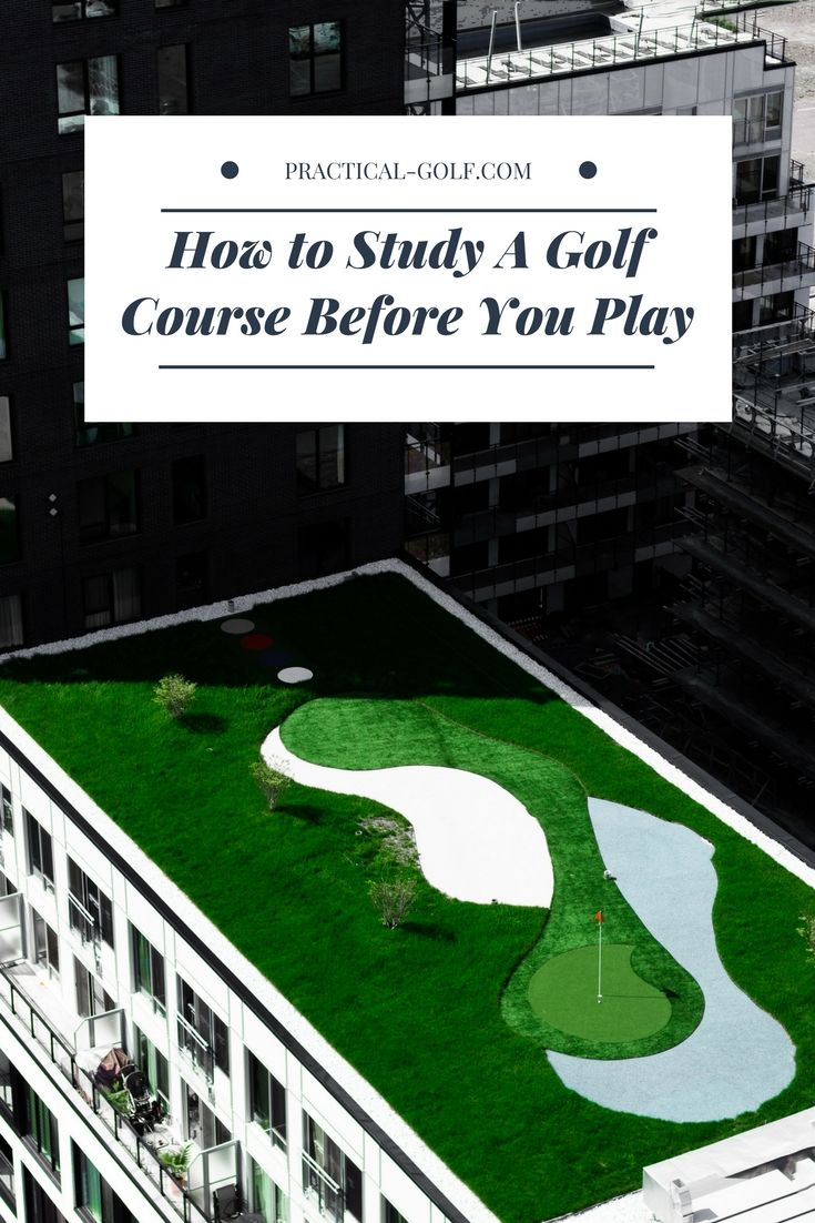 How To Study A Golf Course Before You Play Golf Course Golf Tips Golfing Tips Golf For Beginners Golf Clubs Gol Golf Courses Golf Tips Golf Lessons