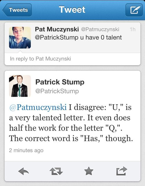 Don't insult Patrick, or this is what you'll end up with.  A sassy but classy reply.