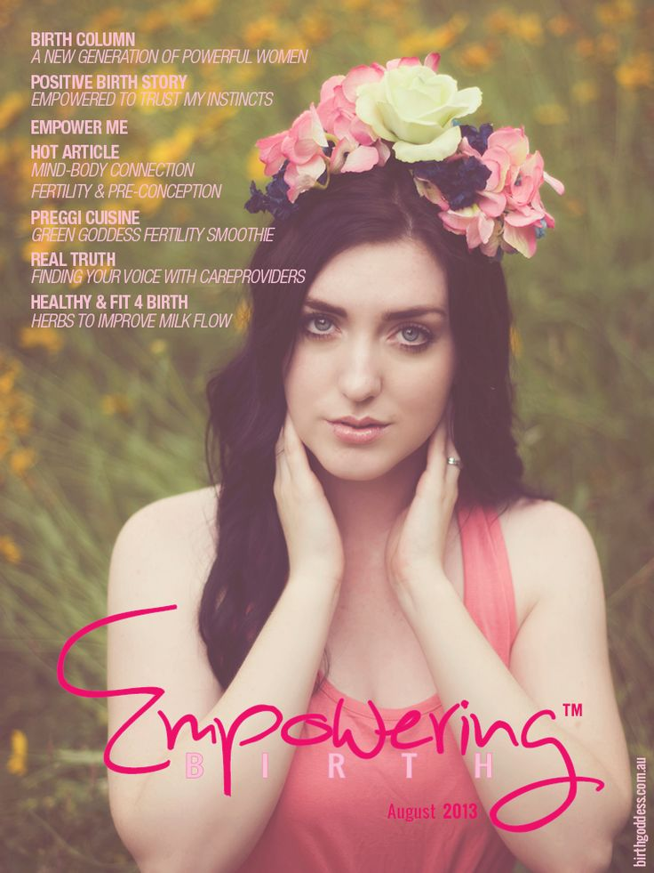 August 2013 Issue – Out Now!!!  ~Birth Column: A New Generation of #Powerful Women ~#Positive Birth Story: Empowered to Trust my Instincts – #VBAC (vaginal birth after caesarian) at 42!! ~ Empower Me- The Bonding Experience / Stimulating a Slow #Labour/ Something Fishy / Look After Your Lifeline ~Hot Article: The Mind-Body Connection in #Fertility & #Pre-conception by Dr Marcy Axness pHD