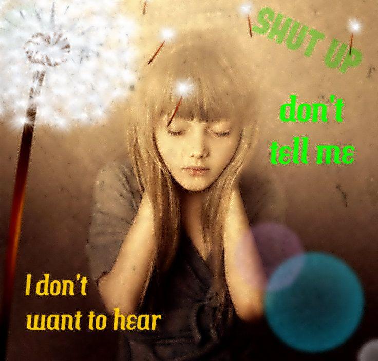 u know .......  i don't hear