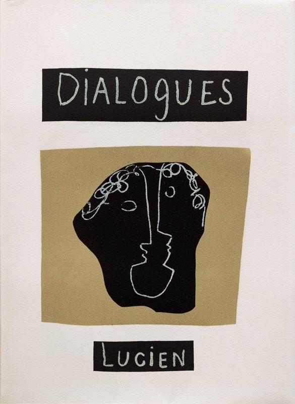 Dialogues. Cover. Artist: Henri Laurens. Author : Lucian. Publisher : Tériade, Paris, 1951. Size : 38,5×28,5 cm