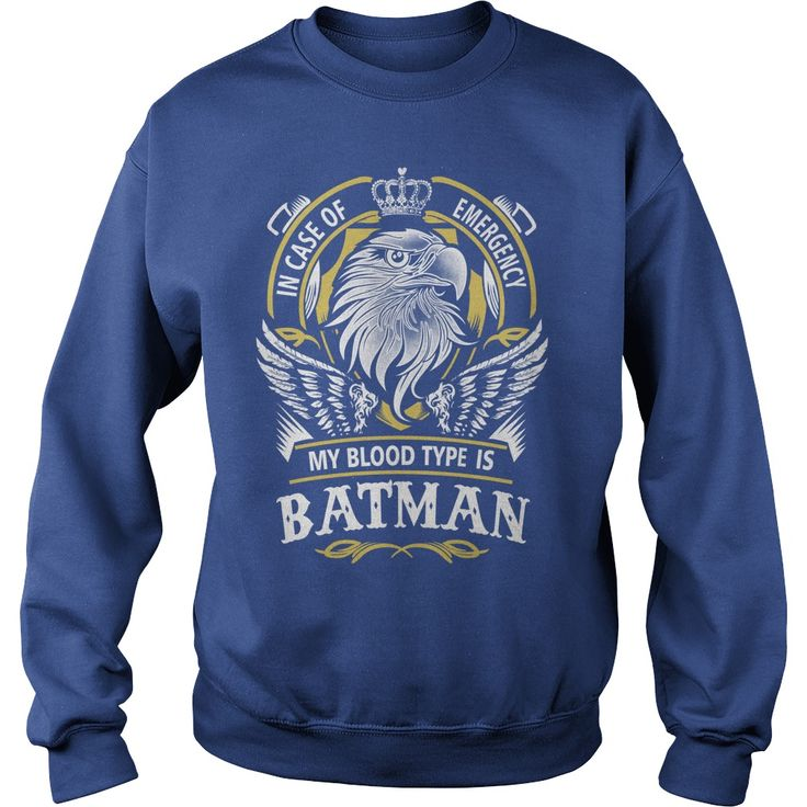 BATMAN In case of emergency my blood type is BATMAN -BATMAN T Shirt BATMAN Hoodie BATMAN Family BATMAN Tee BATMAN Name BATMAN lifestyle BATMAN shirt BATMAN names #gift #ideas #Popular #Everything #Videos #Shop #Animals #pets #Architecture #Art #Cars #motorcycles #Celebrities #DIY #crafts #Design #Education #Entertainment #Food #drink #Gardening #Geek #Hair #beauty #Health #fitness #History #Holidays #events #Home decor #Humor #Illustrations #posters #Kids #parenting #Men #Outdoors…