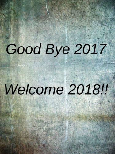 Here good bye 2017 welcome 2017 wishes and quotes for friends family are given.These happy new year 2018 welcome status messages and greeting with images are best to say hello to the new year 2018.