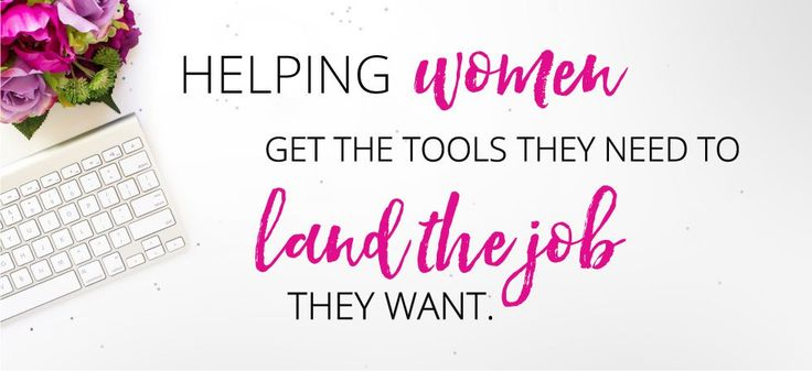 helping-women-get-the-tools-they-need-to-land-the-job-they-want-2