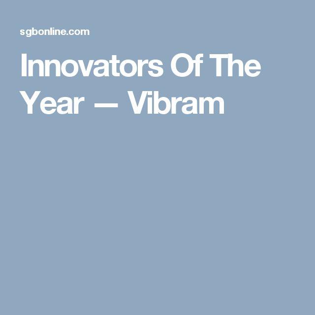 Innovators Of The Year — Vibram
