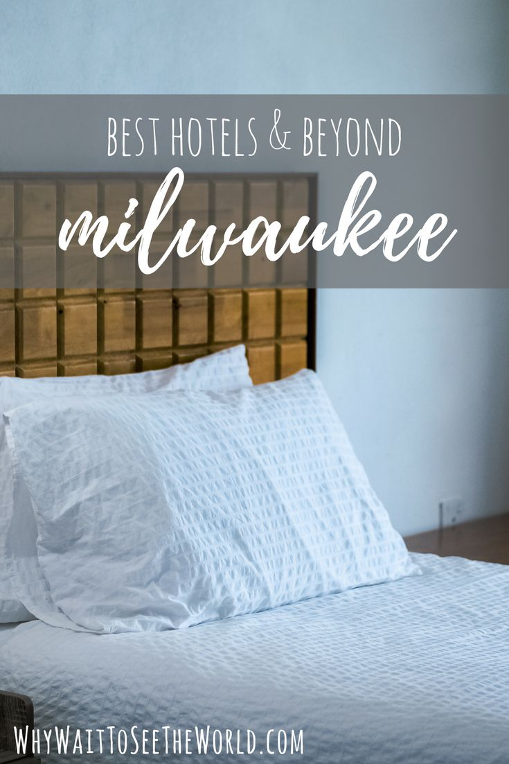 This guide to the best downtown Milwaukee hotels and more from @WhyWaitWorld will help you pick the best places to stay in Milwaukee for your next trip! | whywaittoseetheworld.com