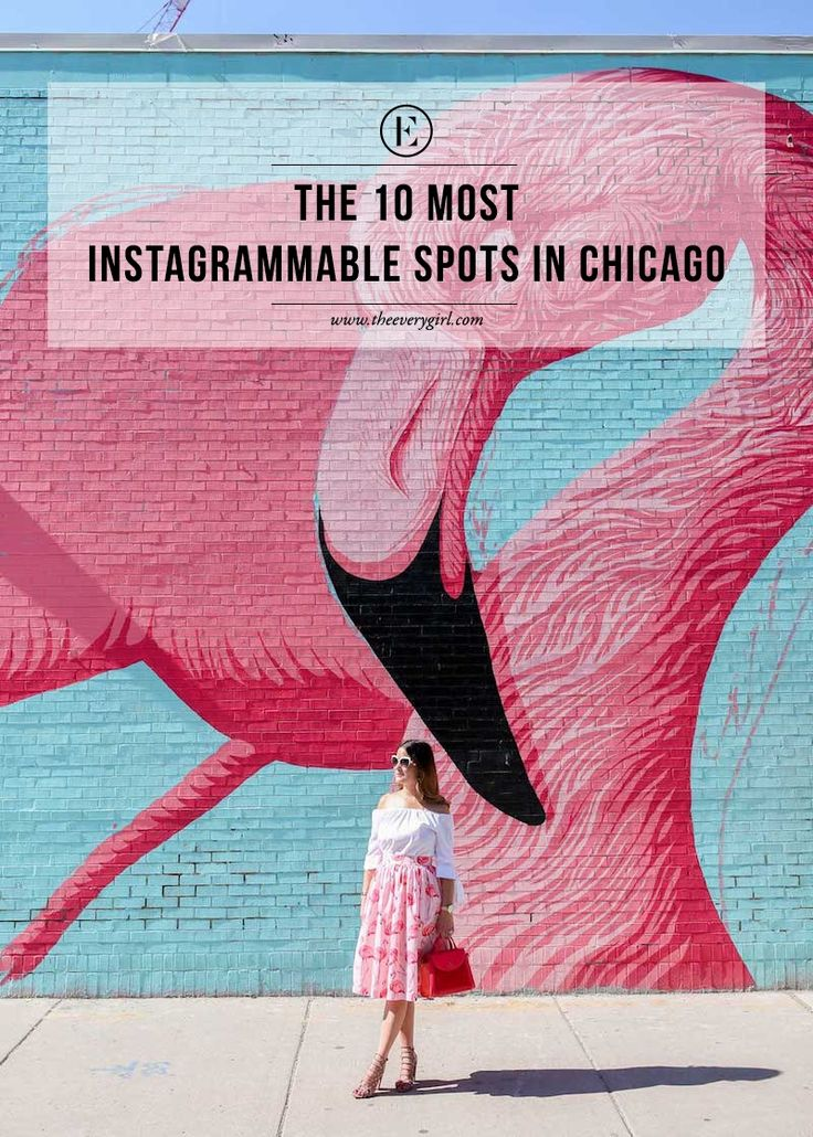 The 10 Most Instagrammable Spots in Chicago #theeverygirl