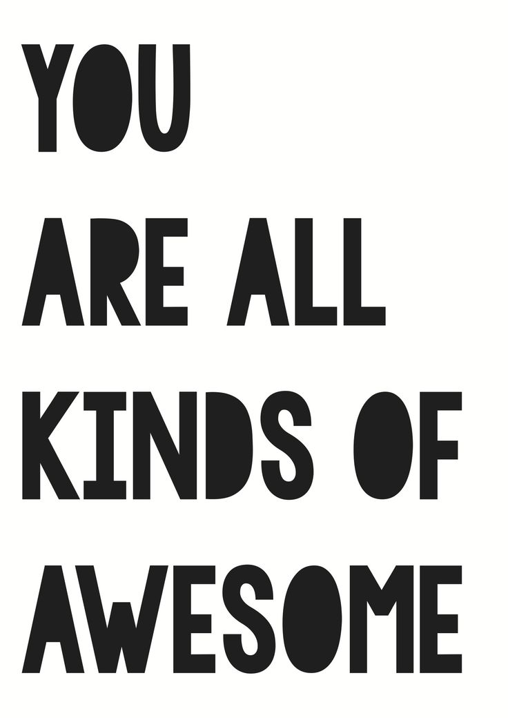 """You are all kinds of Awesome"" poster decal - black (open for pre-orders) 