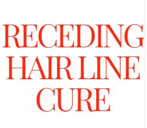 Receding Hair Line Cure - Hair Loss Cure 2015