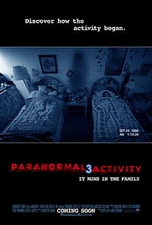 Paranormal Activity 3 is a 2011 American supernatural horror film, directed by Henry Joost and Ariel Schulman. It is the third film of the Paranormal Activity series and serves as a prequel, set 18 years prior to the events of the first two films. It was released in theaters on October 21, 2011.
