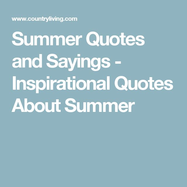 Summer Best Quotes: 17 Best Quotes About Summer On Pinterest