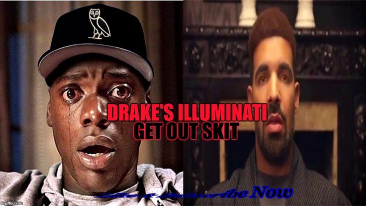 The Truth About Drakes Illuminati Get Out Skit