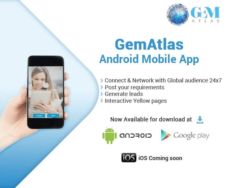 Gem Atlas has Launched the Android  mobile apps during the IIJS   Gem Atlas will gives you the latest news, updates and information on the ‪#‎gems‬ and ‪#‎jewelry‬ industry.  • Connect & Network with a global audience 24x7   Detials: