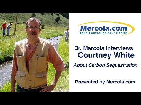 Dr. Mercola and Courtney White Discuss Carbon Sequestration / Multi- Purpose Ground Cover that Makes your Garden More Abundant