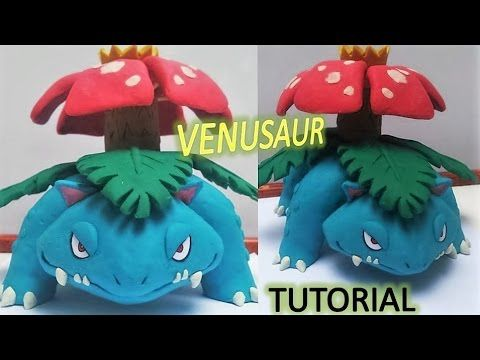 Como hacer a VENUSAUR de plastilina / how to make POKEMON VENUSAUR in clay tutorial - YouTube