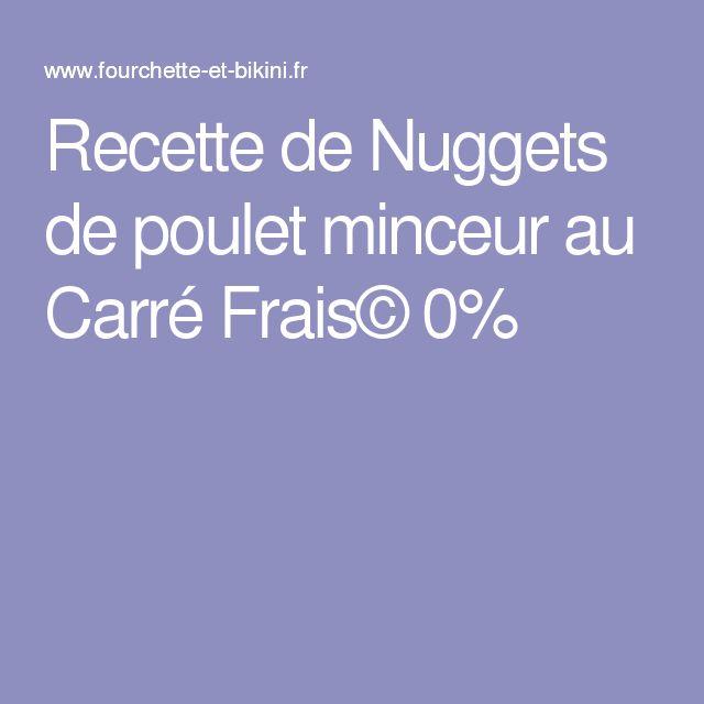 Recette de Nuggets de poulet minceur au Carré Frais© 0%