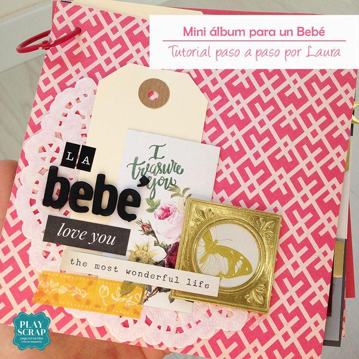 Crea en 5 pasos un mini álbum para un Bebé muy especial por Lady Lau Scrap - DT pLAYSCRAP- #minialbumparabebes #minibook #miniálbum #playscrap #scrapbooking