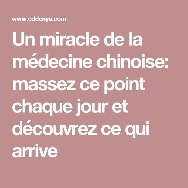 Un miracle de la médecine chinoise: massez ce point chaque jour et découvrez ce qui arrive