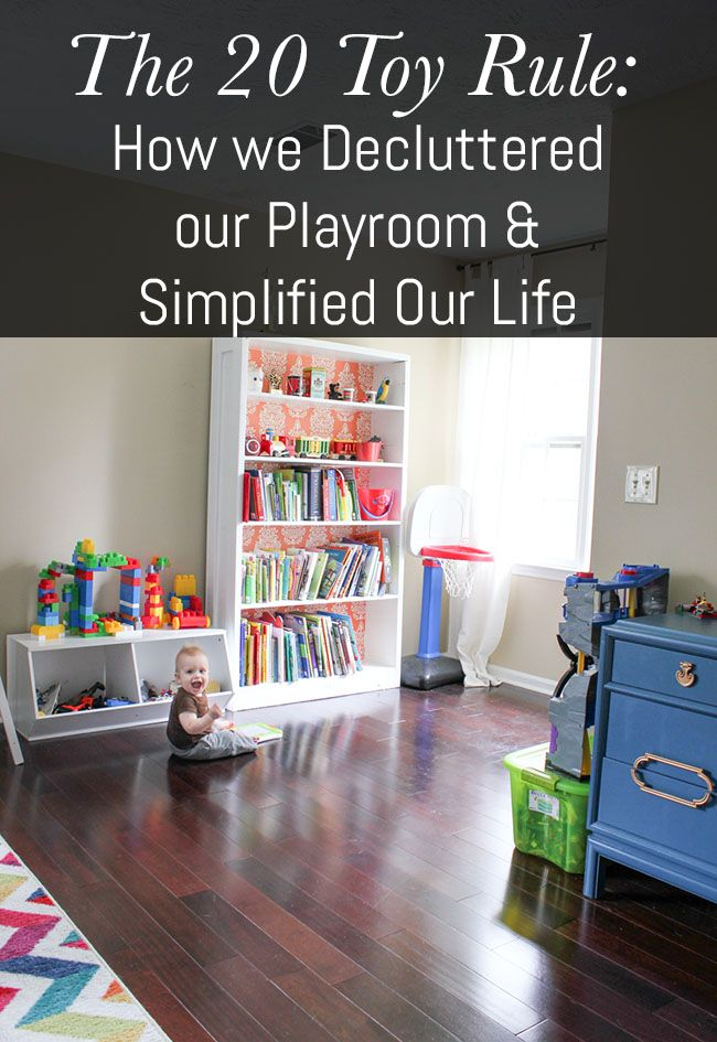 The 20 Toy Rule: How we Decluttered our Playroom & Simplified Our Life - a great guide to decluttering and organising toy collections
